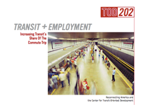 TOD202: Transit and Employment